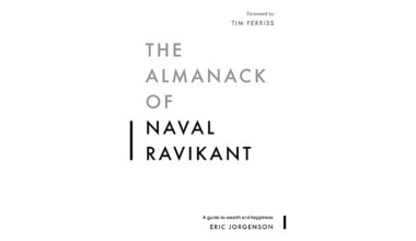 The almanack of naval ravikant